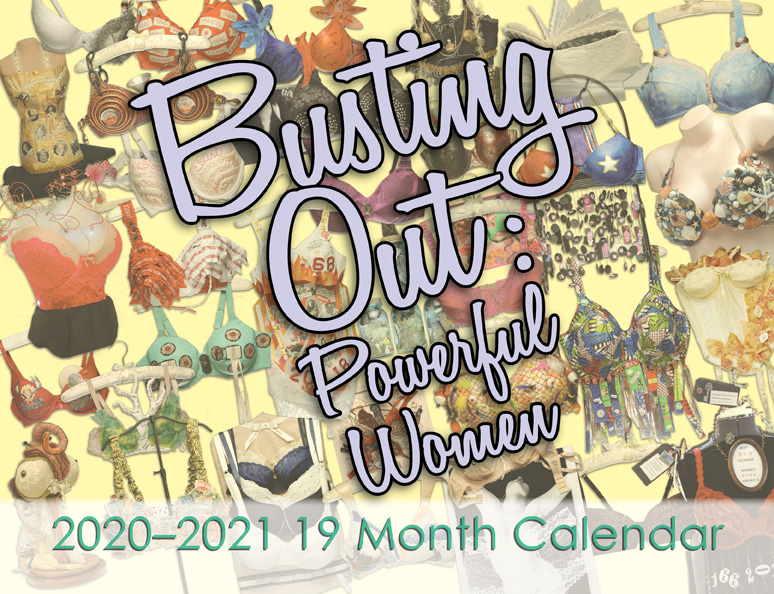 Busting Out: Powerful Women Calendar Released!